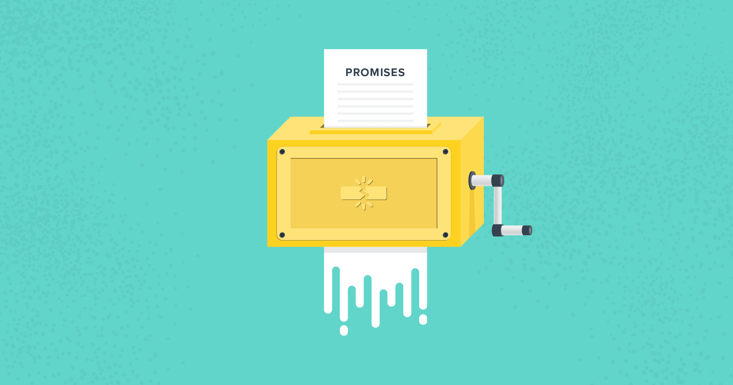 The 4 Kinds of Promises You Should Never Make to Customers | Nutshell