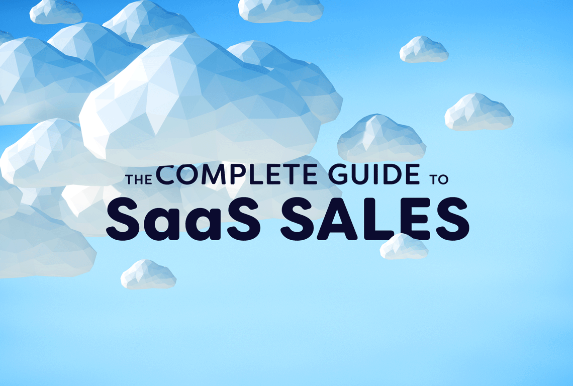 complete guide to saas sales software sales techniques and tactics