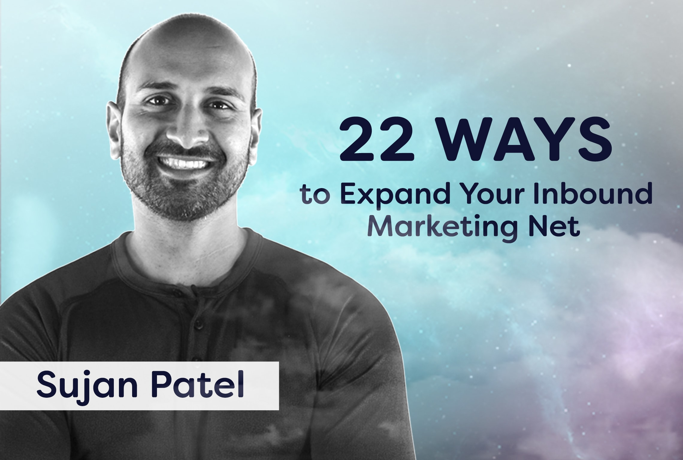 lead generation tips from sujan patel inbound and digital marketing advice